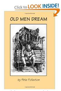 """Old Men Dream"" by Pete Fullerton - Truck of Love Ministries"